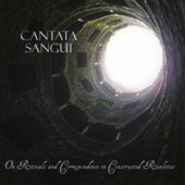 Cantata Sangui - On Rituals And Correspondence In Constructed Real
