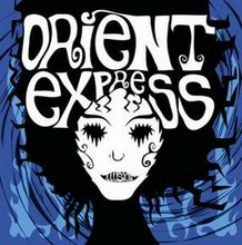 Orient Express - Illusion