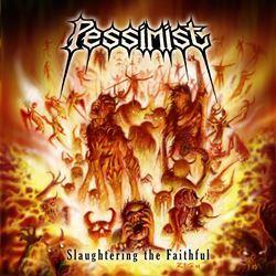 Aux portes du metal chronique d 39 album metal pessimist slaughtering the faithful r dition - Aux portes du metal ...