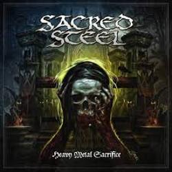 Aux portes du metal chronique d 39 album metal sacred steel heavy metal sacrifice heavy metal - Aux portes du metal ...
