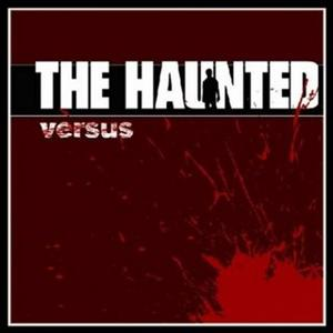 The Haunted - Versus