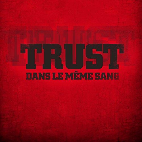 Aux portes du metal chronique d 39 album metal trust dans le m me sang hard rock album review - Aux portes du metal ...