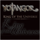 Yotangor - King Of The Universe